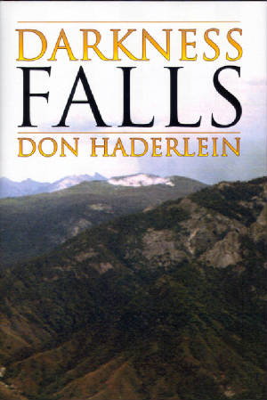 Darkness Falls by Don Haderlein.jpg